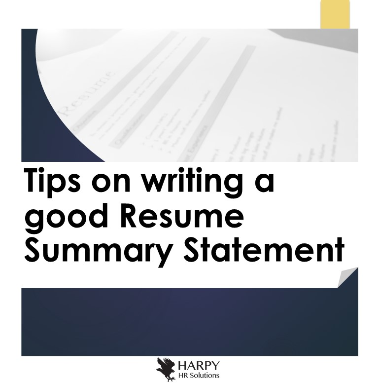 Tips On Writing A Good Resume Summary Statement