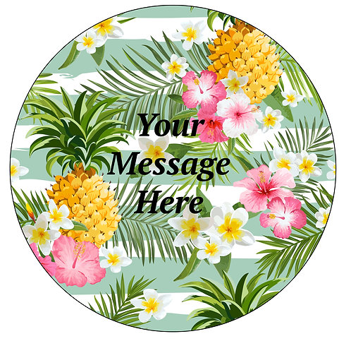 Tropical Floral Pineapple PERSONALISED MESSAGE 7.5 Inch Circle Decor Icing Sheet