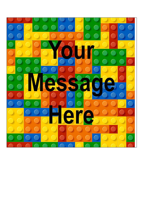 Coloured Block Bricks PERSONALISED MESSAGE 7.5 Inch SQUARE Decor Icing Topper