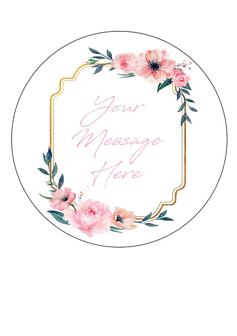 Pink Floral Frame PERSONALISED MESSAGE 7.5 Inch Circle Decor Icing Sheet