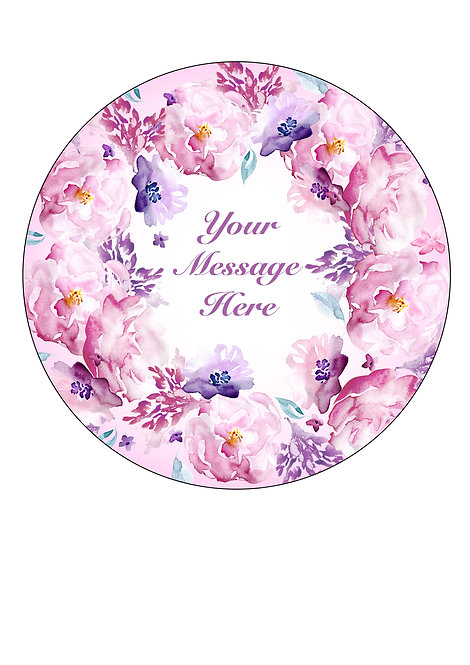 Pink Watercolour Flower PERSONALISED MESSAGE 7.5 Inch Circle Decor Icing Topper