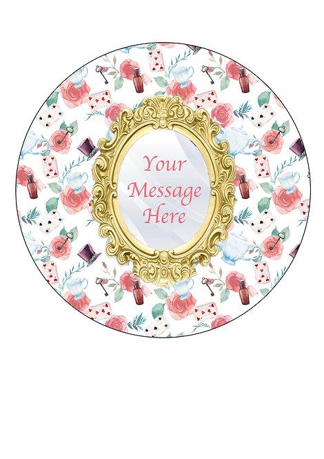Alice In Wonderlan Design PERSONALISED MESSAGE 7.5 Inch Circle Decor Icing Sheet