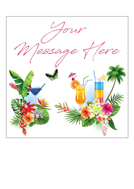 Tropical Cocktails Drinks PERSONALISED MESSAGE 7.5 Inch SQUARE Decor Icing Toppe