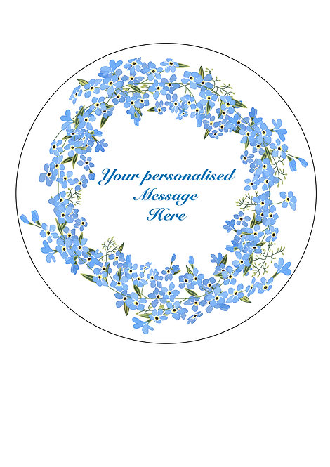 Blue Flower Forget Me Not PERSONALISED MESSAGE 7.5 Inch Circle Decor Icing Sheet