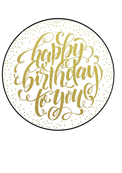 Golden Happy Birthday To You 7.5 Inch Circle Decor Icing Sheet