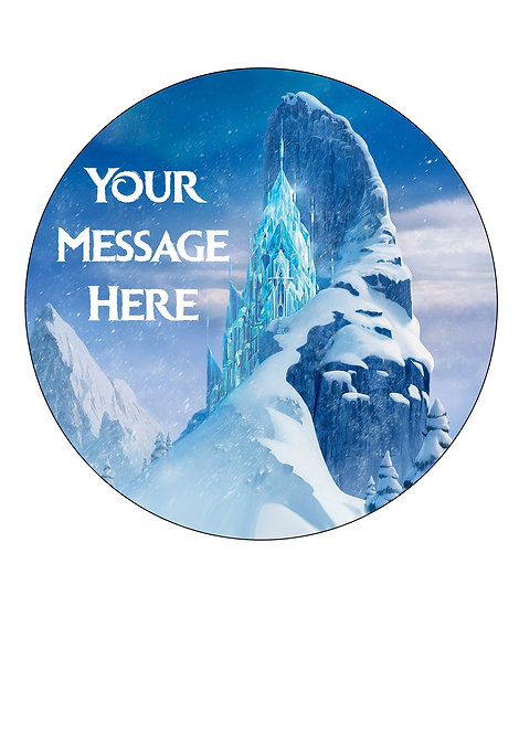 Frozen Ice Castle PERSONALISED MESSAGE 7.5 Inch Circle Decor Icing Cake Topper