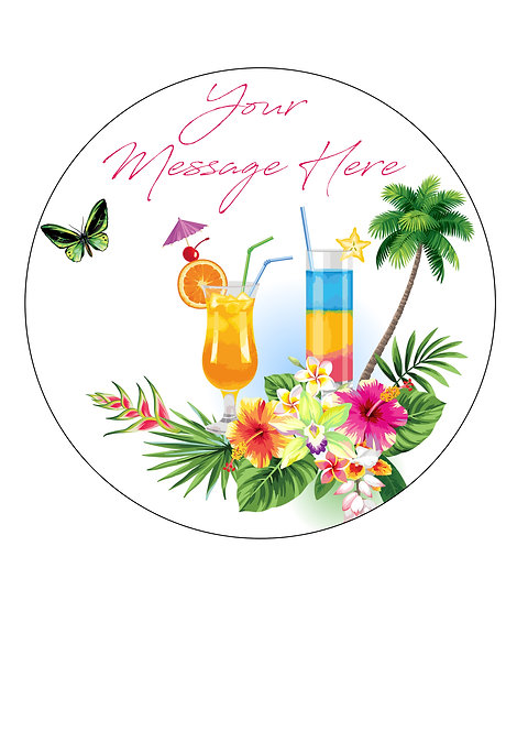 Tropical Cocktails Drinks PERSONALISED MESSAGE 7.5 Inch Circle Decoration