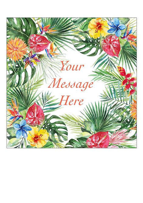 Tropical Flower PERSONALISED MESSAGE 7.5 Inch SQUARE Decor Icing Sheet