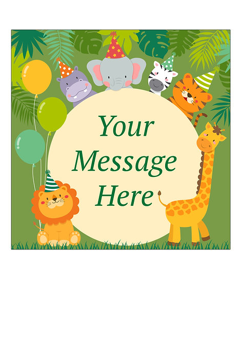 Cute Jungle Animals PERSONALISED MESSAGE 7.5 Inch SQUARE Decor Icing Sheet