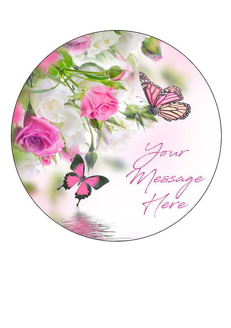 Pink Rose & Butterfly PERSONALISED MESSAGE 7.5 Inch Circle Icing Topper