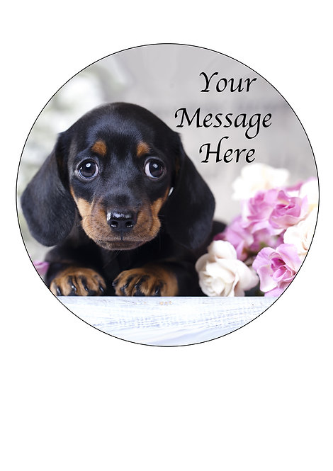 Cute Dachshund Puppy Dog PERSONALISED MESSAGE 7.5 Inch Circle Decor Icing Topper