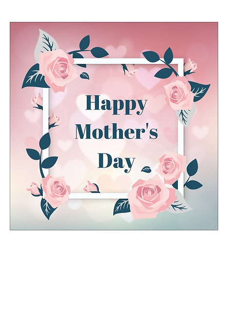 Happy Mother's Day Rose Pattern 7.5 Inch SQUARE Decor Icing Sheet