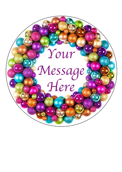 Bright Christmas Bauble PERSONALISED MESSAGE 7.5 Inch Circle Decor Icing Topper