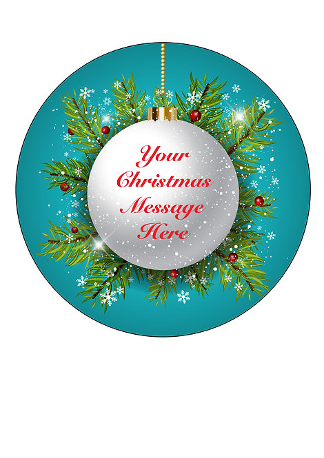 Christmas Bauble PERSONALISED MESSAGE 7.5 Inch Circle Decor Icing