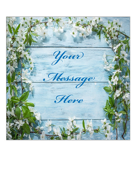 Blue Wood White Flower PERSONALISED MESSAGE 7.5 Inch SQUARE Decor Icing Sheet