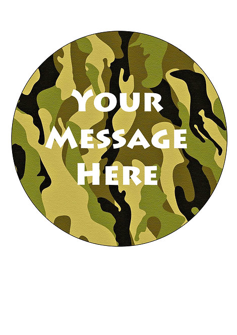 Camouflage Design PERSONALISED MESSAGE 7.5 Inch Circle Decor Icing Sheet