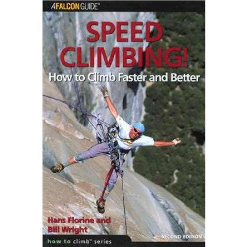 A Falcon Guide: Speed Climbing