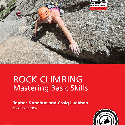 Mountaineers Outdoor Expert: Mastering Basic Skills