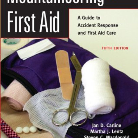 Mountaineers Outdoor Basics: Mountaineering First aid