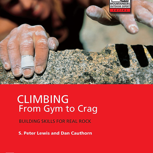Mountaineers Outdoor Expert: From Gym to Crag