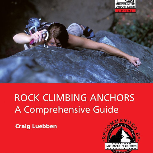 Mountaineers Outdoor Expert: Rock Climbing Anchors