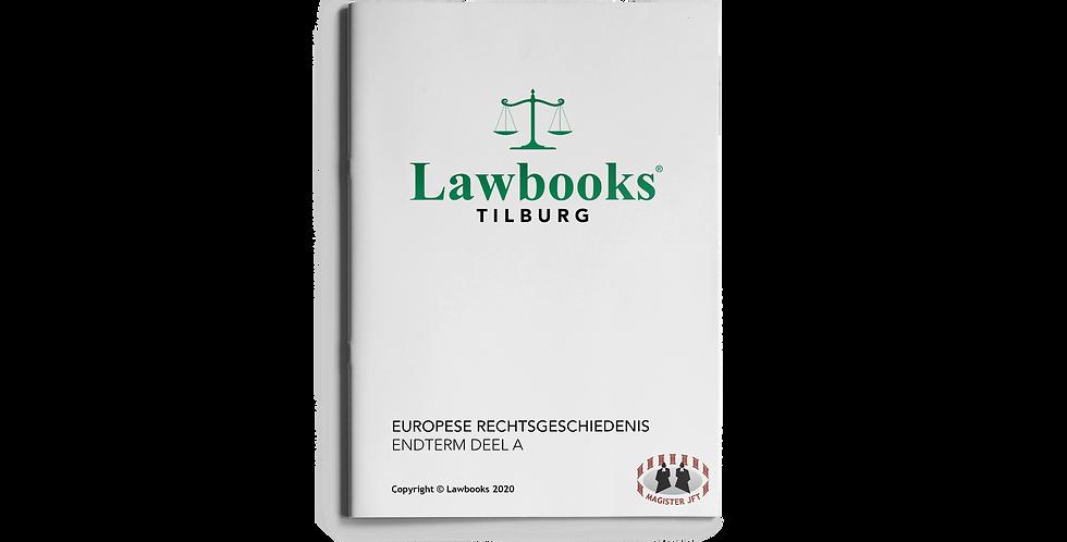 Europese Rechtsgeschiedenis ENDTERM DEEL A