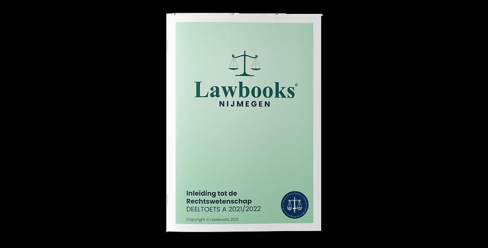 Inleiding tot de Rechtswetenschap DEELTOETS A