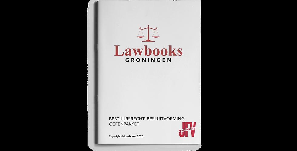 Bestuursrecht: Besluitvorming OEFENPAKKET