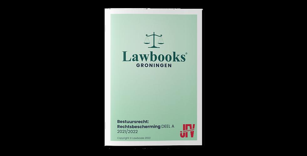 Bestuursrecht: Rechtsbescherming DEEL A