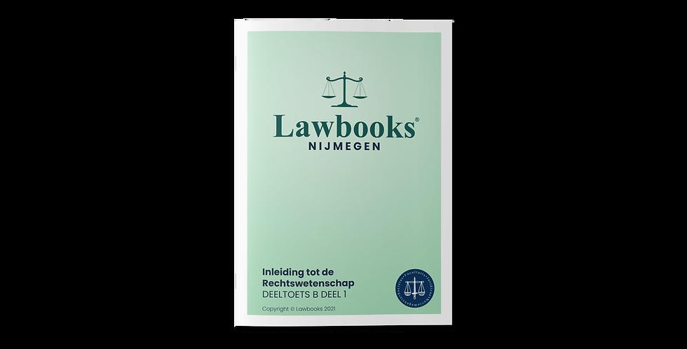 Inleiding tot de Rechtswetenschap DEELTOETS B DEEL 1