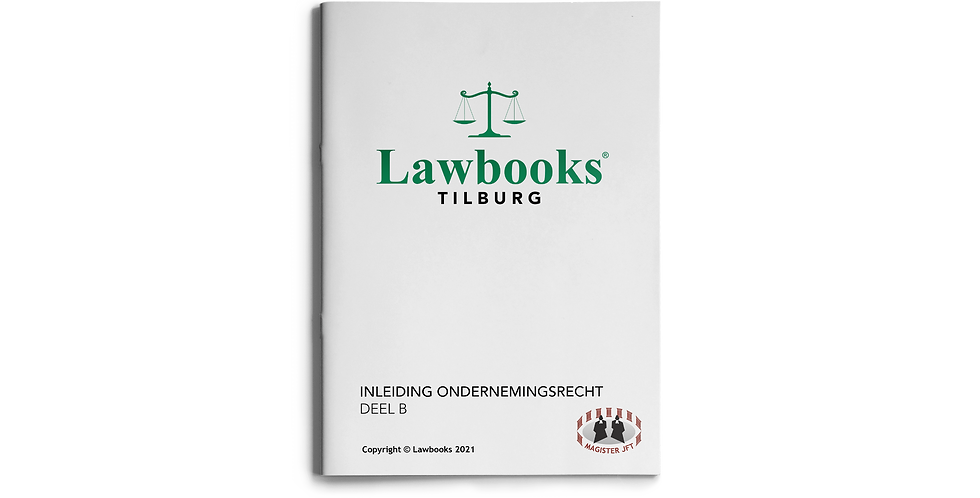 Inleiding Ondernemingsrecht ENDTERM DEEL B