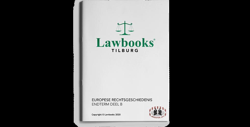 Europese Rechtsgeschiedenis ENDTERM DEEL B
