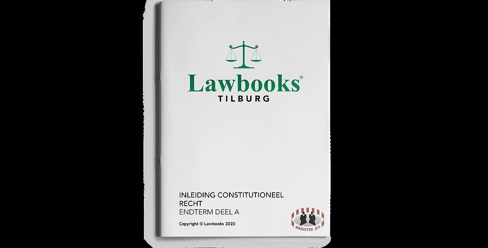 Inleiding Constitutioneel Recht ENDTERM DEEL A