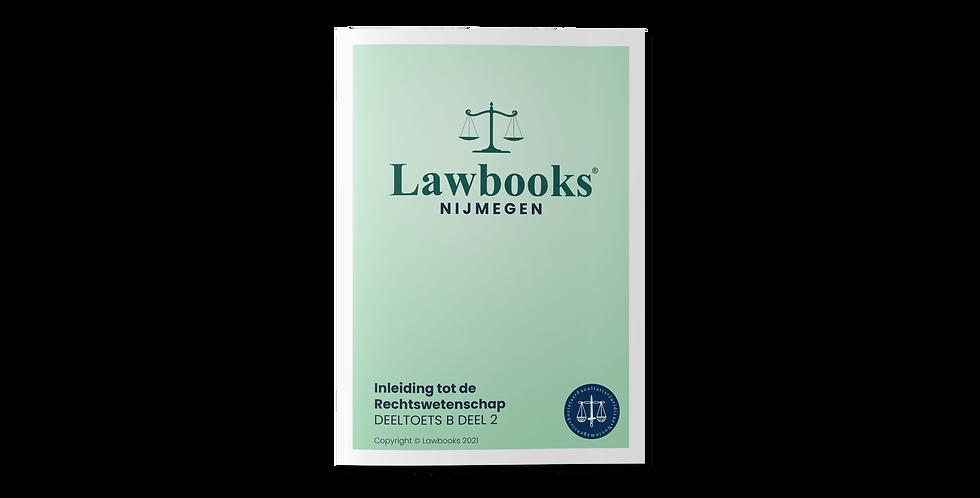 Inleiding tot de Rechtswetenschap DEELTOETS B DEEL 2