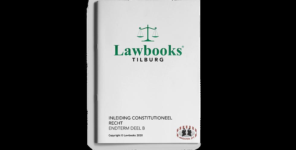 Inleiding Constitutioneel Recht ENDTERM DEEL B