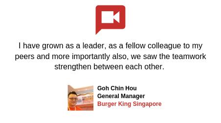 Testimonial_Goh Chin Hou Burger King Singapore