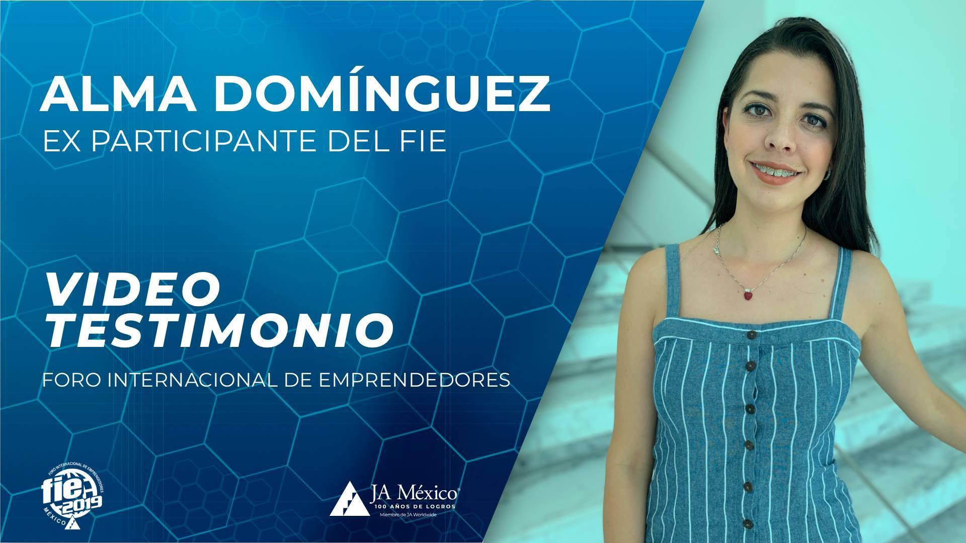 Alma Domínguez - Ex participante del FIE