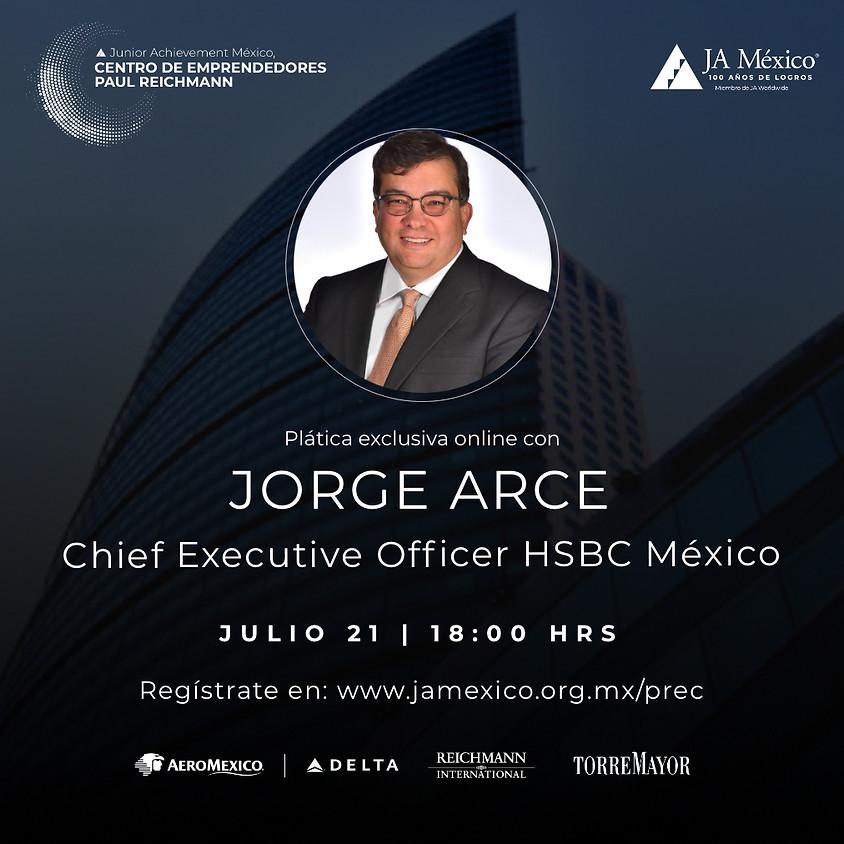 Plática Exclusiva con Jorge Arce de HSBC