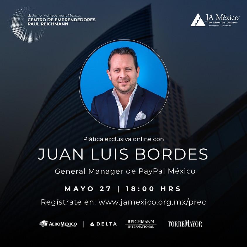 Plática Exclusiva con Juan Luis Bordes, PayPal
