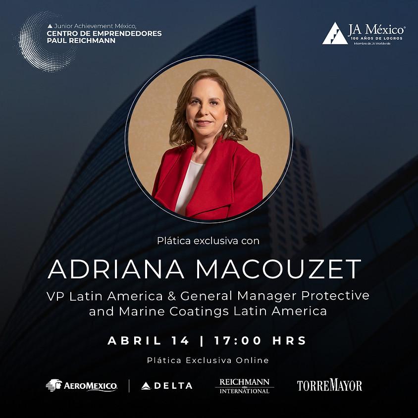 Plática Exclusiva con Adriana Macouzet