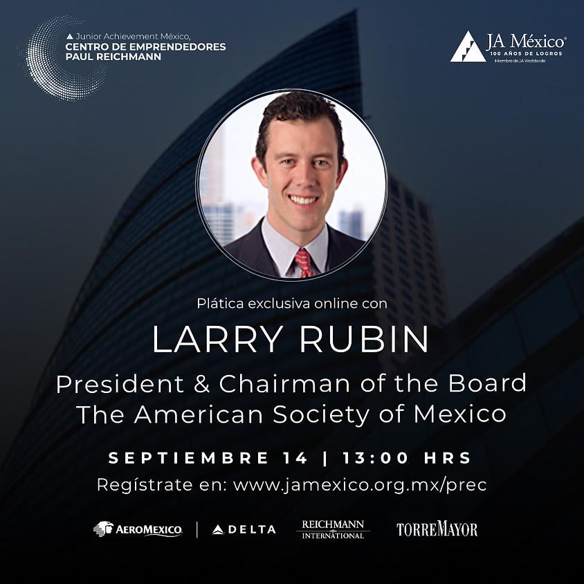 Plática Exclusiva con Larry Rubin