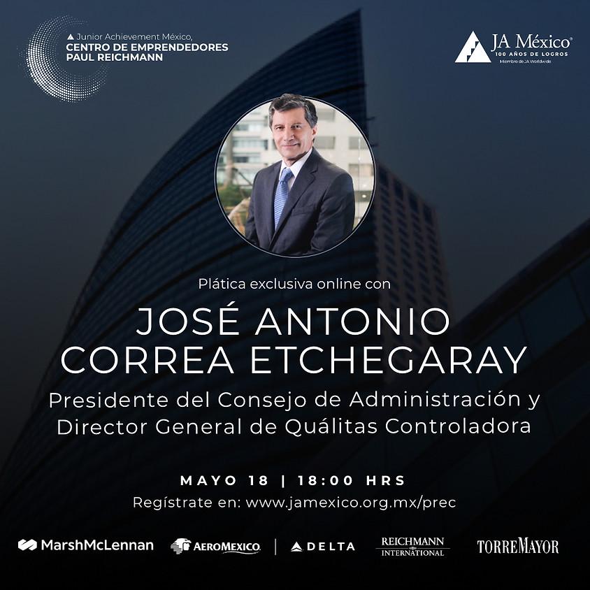 Plática Exclusiva con José Antonio Correa