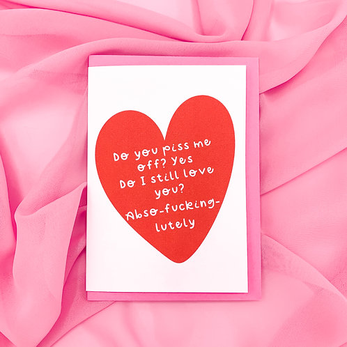 Abso-fcking-lutely A6 Card | Valentines Day | Greetings Card w/ Pink Envelope