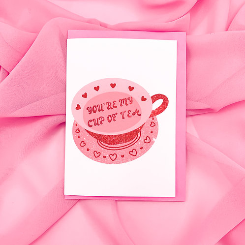you're my cup of tea A6 Card | Valentines Day | Greetings Card w/ Pink Envelope