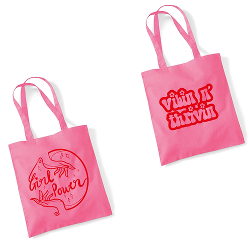 Pink Tote Bag | Vibin n Thrivin / Girl Power