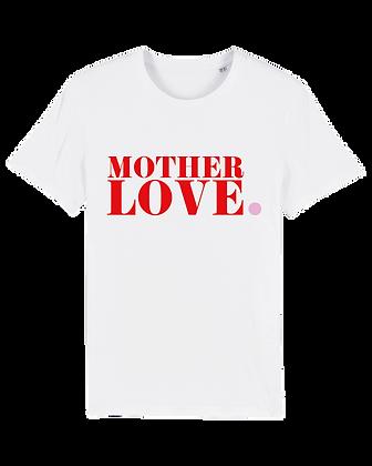 MOTHERLOVE Shirt