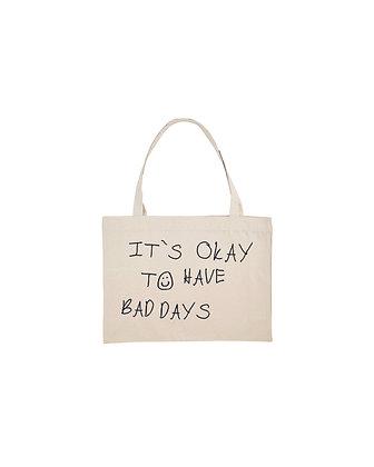 IT`S OKAY... - Bag