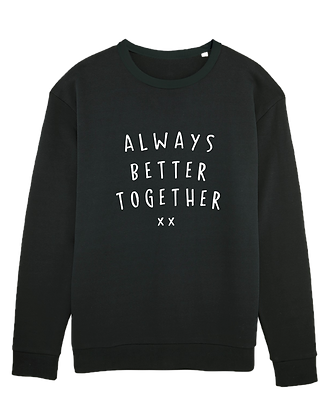Always Better.. Boy Crewneck