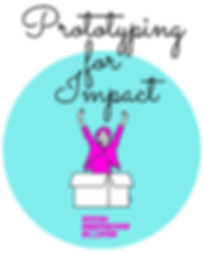Prototyping for Impact.png