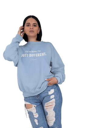Humility JUST DIFFERENT Sweatshirt